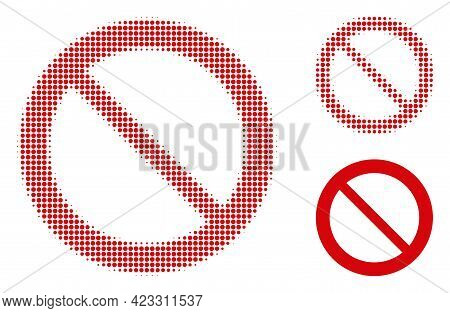Forbidden Halftone Dotted Icon. Halftone Pattern Contains Round Elements. Vector Illustration Of For