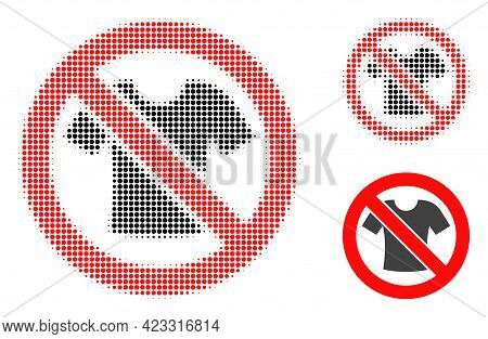 Forbidden T-shirt Clothes Halftone Dotted Icon. Halftone Pattern Contains Circle Dots. Vector Illust