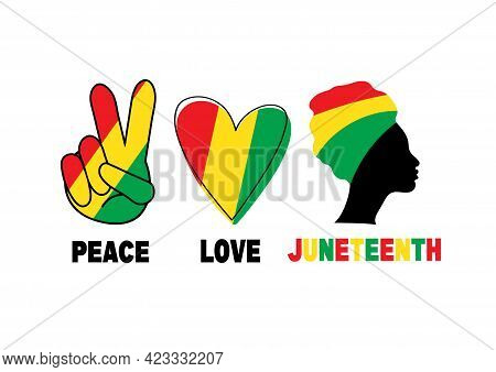 Peace, Love, Juneteenth. Silhouette Of Black Afro-american Woman. Heart And Fingers With Colour Of F