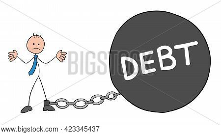 Stickman Businessman Character Went Bankrupt And Chained To Debt Weight, Vector Cartoon Illustration