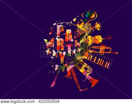 Musical Party Promotional Poster With Musical Instruments Vector Illustration. Artistic Colorful Des
