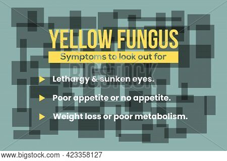 Infographic Of Yellow Fungus Disease Symptoms Typography Poster, Banner, And Notice Vector Design.