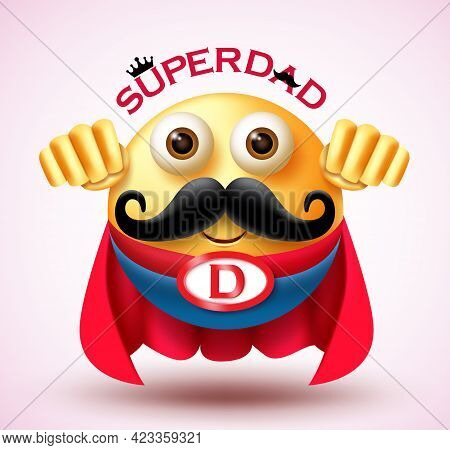 Father's Day Emoji Vector Design. Super Dad Text With Super Hero Smiley 3d Father Character Wearing