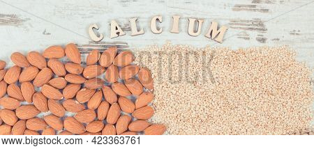 Almonds And Sesame As Source Calcium, Vitamins, Minerals And Fiber, Healthy Nutrition Concept