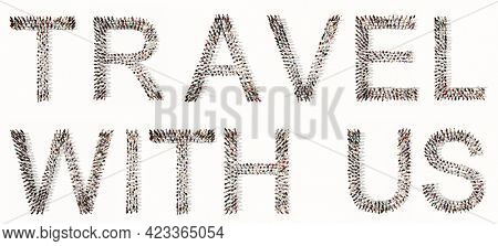Concept conceptual large community of people forming TRAVEL word. 3d illustration metaphor for vacation, voyage, adventure, fun, happy, lifestyle, tourism, advertising, freedom, worldwide