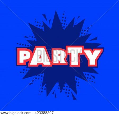 Party Sign Template Vector Icon Party Sign Template Vector Icon Party Sign Template Vector Icon