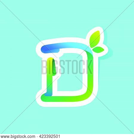 D Letter Flow Line Eco Logo With Green Leaves. Vector Green Icon Perfect To Use In Your Agriculture