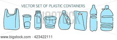 Vector Set Of Plastic Containers. Package, Cup, Bottle, Container, And Others. Plastic Bag Free Day.