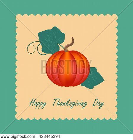 Happy Thanksgiving Day Card With Orange Pumpkin And Leaves. Retro Style