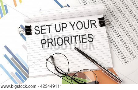 Set Up Your Priorities Text On The Chart , Office Supplies, Business