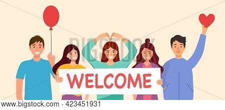 Group Of People Holding Welcome Sign With Cheerful Greetings In Flat Design. People Welcoming Concep