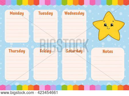 School Schedule. Timetable For Schoolboys. Cartoon Star. Empty Template. Weekly Planer With Notes. I