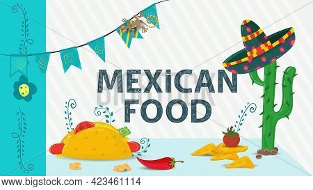 Mexican Food Illustration For Flat Design, Lettering Name, Cactus With Sombrero On, Taco Tortilla Wi