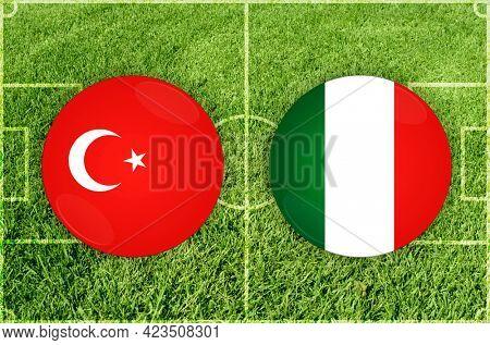 Concept for Football match Turkey vs Italy