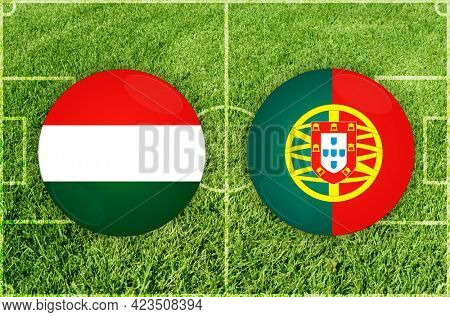 Concept for Football match Hungary vs Portugal
