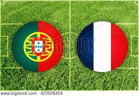 Concept for Football match Portugal vs France