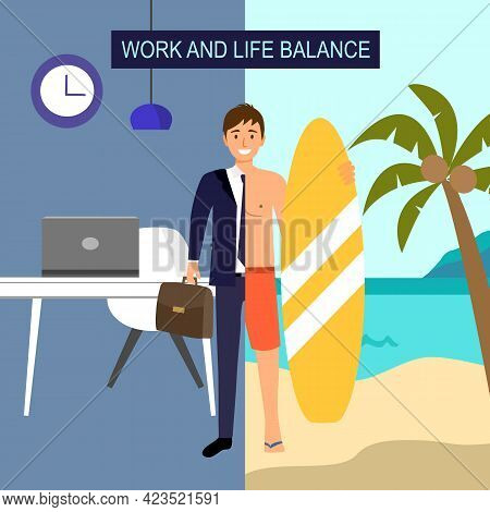 Work And Life Balance Concept Vector Illustration. Half Man In Suit With Working Desk Office And Ano