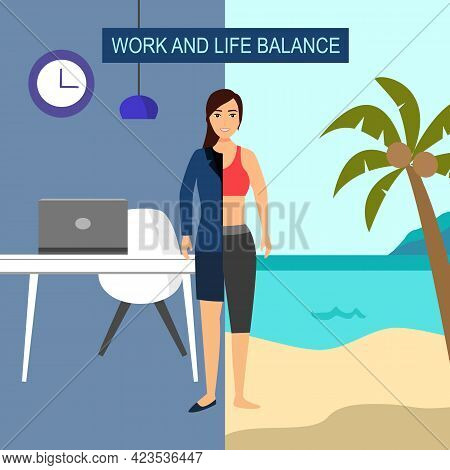 Work And Life Balance Concept Vector Illustration. Half Woman In Suit With Working Desk Office And A