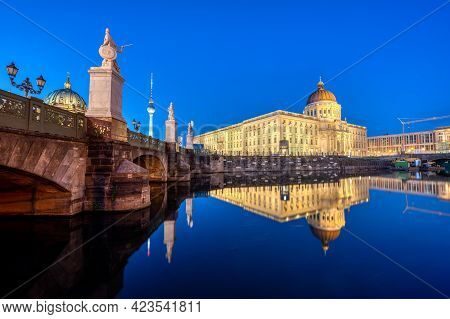 The Reconstructed Berlin City Palace With The Television Tower And The Cupola Of The Cathedral At Du