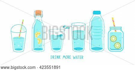 Set Of Clean And Fresh Water In Bottles And Glasses. Full Glass, Plastic Takeaway Cup, Bottle With L