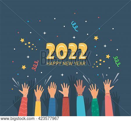 Raised Hands Of Happy People Celebrating New Year 2022. Crowd Of People At Party. People Celebrate.