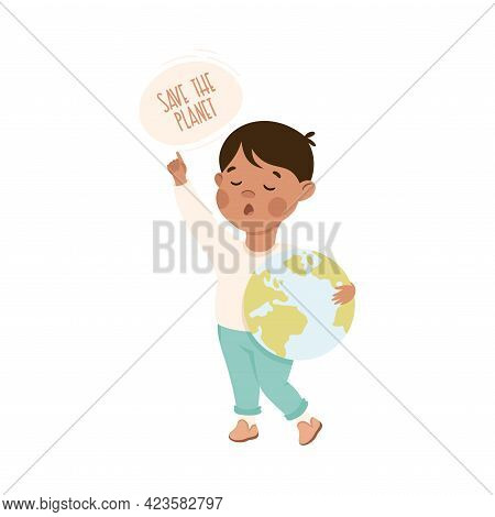 Kind And Fair Little Boy Holding Globe Appealing To Save The Planet Doing Justice Vector Illustratio