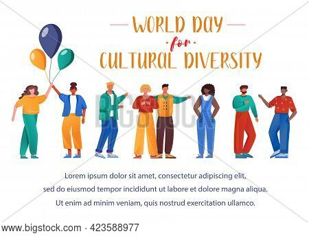 World Day For Cultural Diversity Flat Poster Vector Template. Multiracial People Isolated Cartoon Ch