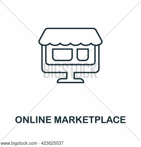 Online Marketplace Line Icon. Simple Outline Illustration From E-commerce Collection. Creative Onlin