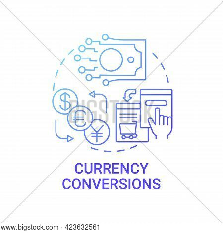 Currency Conversions Concept Icon. Global Marketplaces Service Abstract Idea Thin Line Illustration.