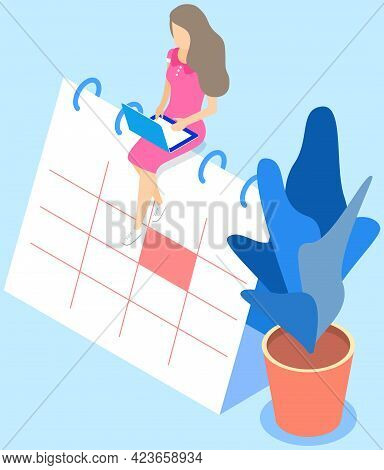 Business Plan, Work Schedule, Businesswoman Sits On Calendar, Works With Plan. Woman Working On Plan