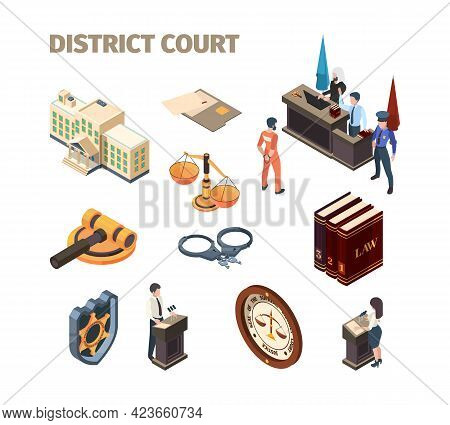 Justice Legal Isometric. Government Law Evidence Defendant Punishment Judgment Talking At Court Gari