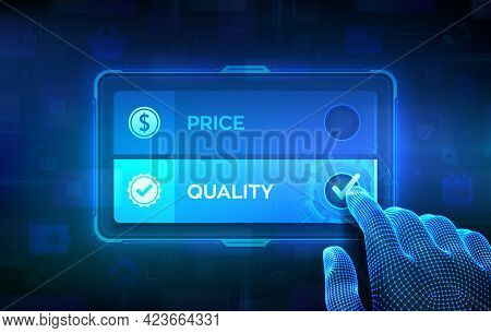 Price Or Quality Choice Concept. Making Decision. Best Product Value And Top Or Premium Qualities. W