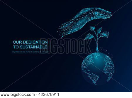 Hand Is Taking Care Of Plant Sprout Growing On Planet. Concept Of Saving Planet Nature Environment A