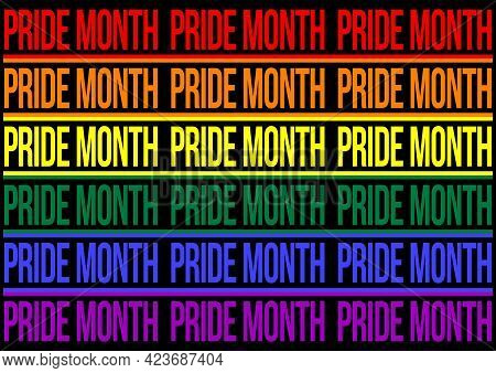 A Pride Month Typographical Poster Or Banner Design In The Colors Of The Lgbtq Pride Flag