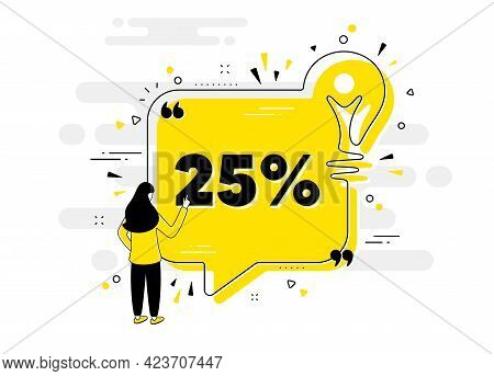 25 Percent Off Sale. Idea Chat Bubble Banner With Person. Discount Offer Price Sign. Special Offer S