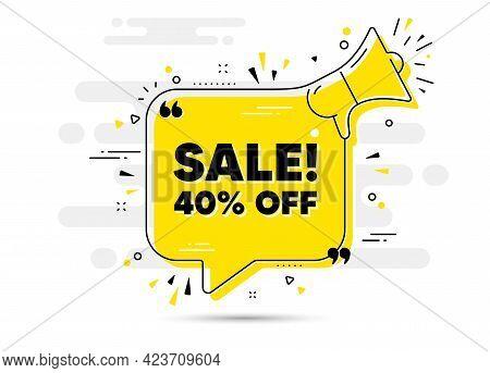 Sale 40 Percent Off Discount. Alert Megaphone Chat Bubble Banner. Promotion Price Offer Sign. Retail