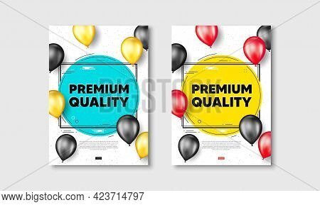 Premium Quality Text. Flyer Posters With Realistic Balloons Cover. High Product Sign. Top Offer Symb
