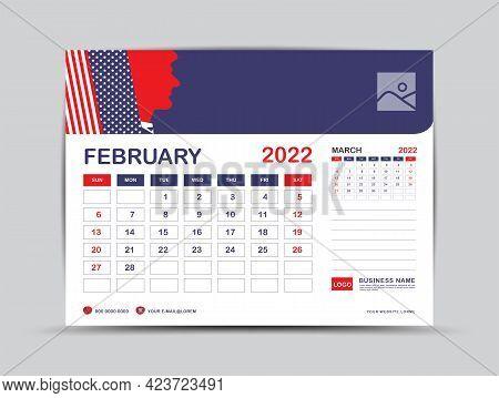 Calendar 2022 Design, February Month Template, Desk Calendar 2022 Layout, Usa Flag Background Concep