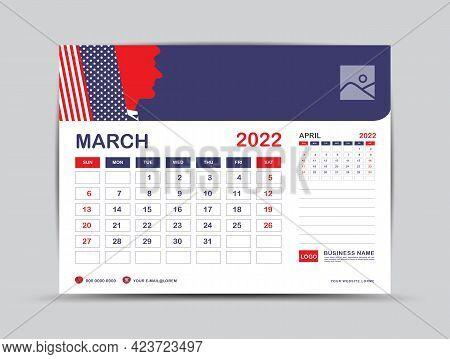 Calendar 2022 Design, March Month Template, Desk Calendar 2022 Layout, Usa Flag Background Concept,