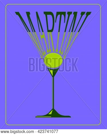 Typography Lettering Martini Glasses With Olive On Purple Background