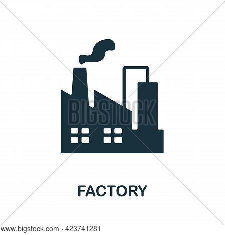Factory Icon. Monochrome Simple Element From Manufacturing Collection. Creative Factory Icon For Web
