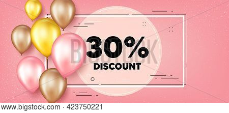 30 Percent Discount. Balloons Frame Promotion Banner. Sale Offer Price Sign. Special Offer Symbol. D