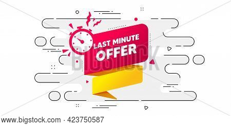 Last Minute Offer Banner. Geometric Ad Banner On Flow Pattern. Sale Timer Tag. Countdown Clock Promo