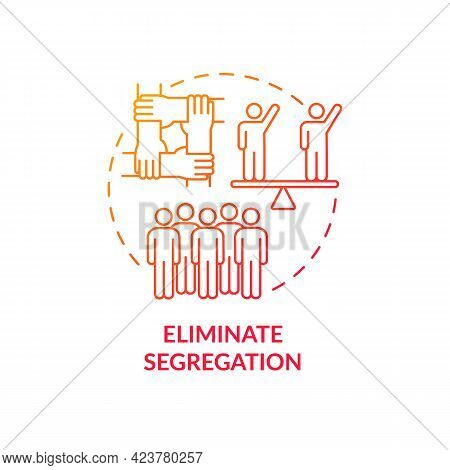 Eliminate Segregation Concept Icon. Fight Racism Abstract Idea Thin Line Illustration. Create Inclus