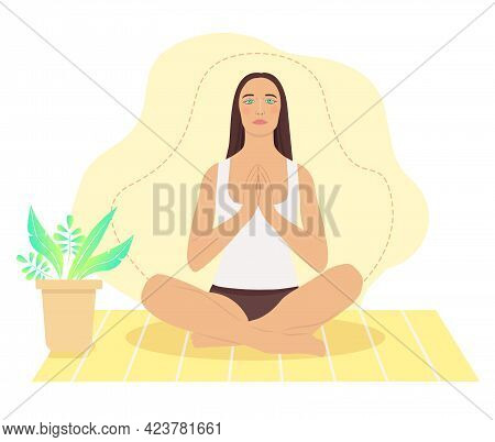 Woman Meditating At Home. Concept Illustration For Yoga, Meditation, Relax, Recreation, Healthy Life