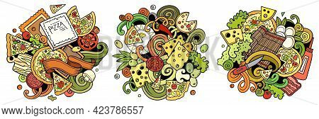 Pizza Cartoon Vector Doodle Designs Set. Colorful Detailed Compositions With Lot Of Pizzeria Objects