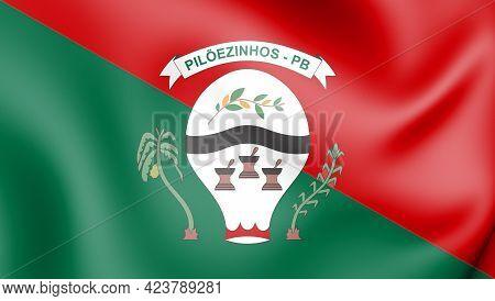 3d Flag Of Piloezinhos (paraiba), Brazil. 3d Illustration.