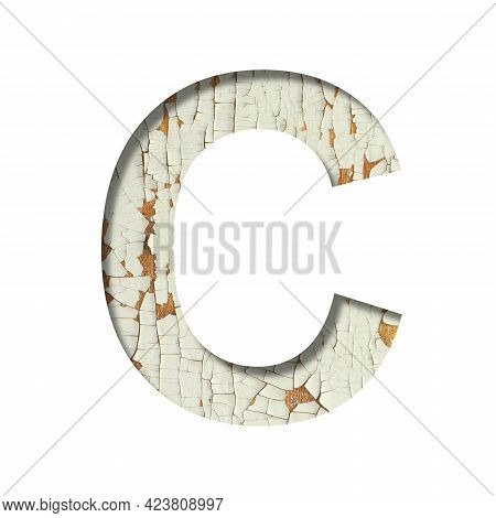 Rustic Font. The Letter C Cut Out Of Paper On The Background Of Old Rustic Wall With Peeling Paint A