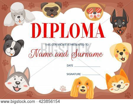 Kids Diploma With Funny Dogs And Puppies, Vector Certificate. Education Award Frame For Kindergarten