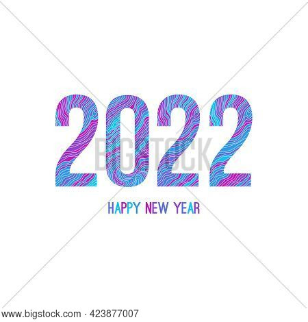 Happy New Year 2022 Template Text Design. Vector Illustration Of Contour Lines, Wave Pattern, Optica